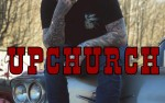 Image for UPCHURCH 18+ SOLD OUT - POSTPONED to 8/27/2020