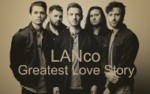 Image for Lanco: The Greatest Hit Tour