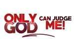 Image for Only God Can Judge Me