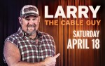 Image for Larry The Cable Guy - 6PM Show *Rescheduled to October 17, 2020*