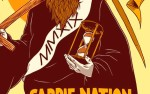 Image for Carrie Nation and The Speakeasy