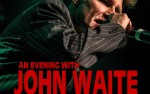 Image for JOHN WAITE-18+