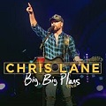 Image for Chris Lane - Big, Big Plans Tour