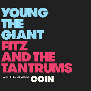 Image for Young The Giant + Fitz and the Tantrums with special guest COIN