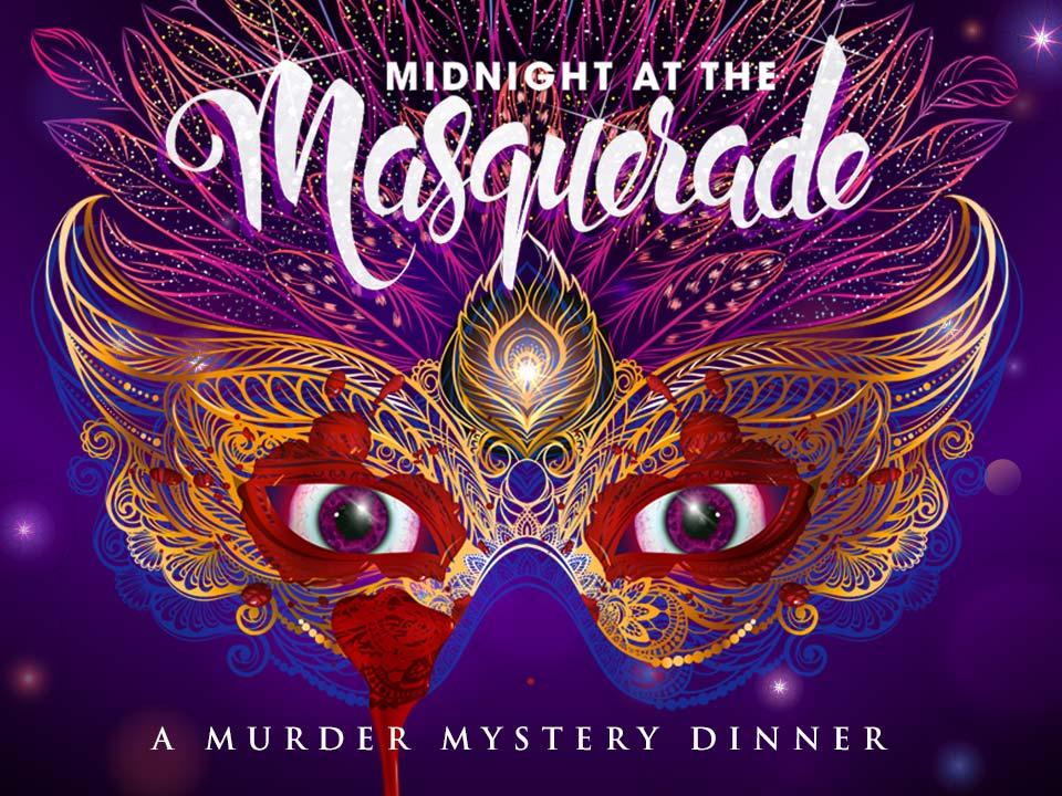 Image for MURDER MYSTERY DINNER - MIDNIGHT AT THE MASQUERADE - Friday, September 13, 2019