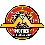 Image for Mother of a Comedy Show