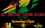 Image for Ultimate Marley Tribute w/ Crucial Fiya & Friends