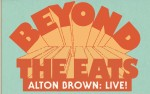 Image for Alton Brown LIVE: Beyond The Eats