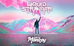 Image for Liquid Stranger w/ Dirty Monkey / Luzcid / Sully