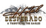 Image for Hotel Desperado - A Tribute to The Eagles