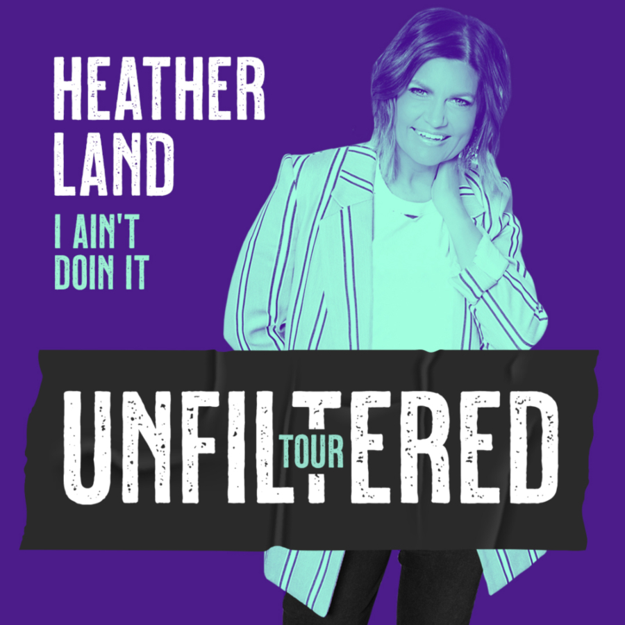 Image for HEATHER LAND UNFILTERED TOUR