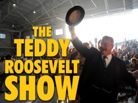 Image for The Teddy Roosevelt Show -    Thu, Jun 24, 2021