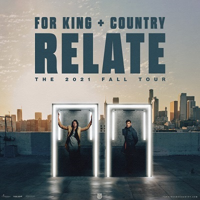 Image for for KING & COUNTRY - Relate | The 2021 Fall Tour - **POSTPONED from June 23rd, 2020**